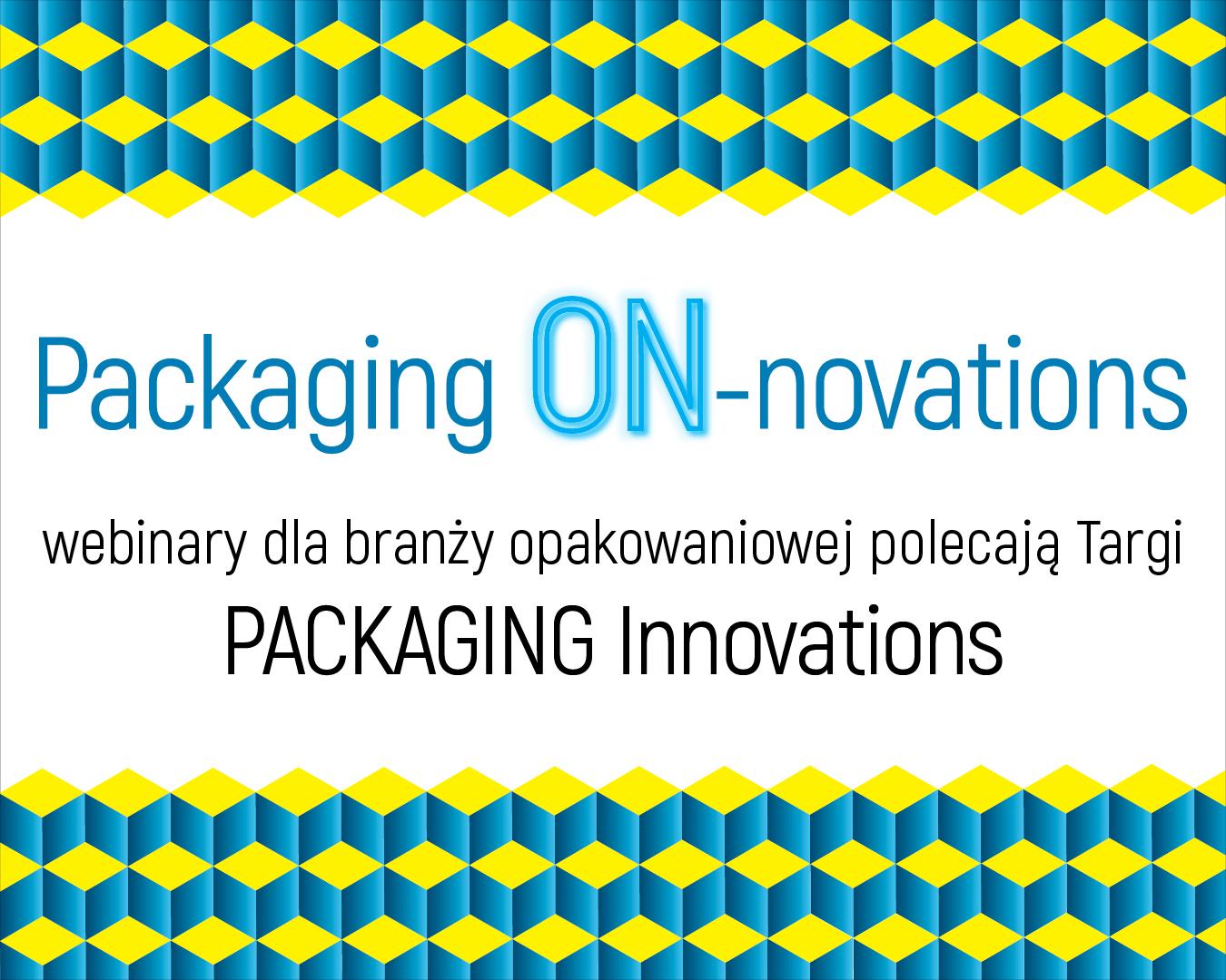 Webinar Packaging ON-novations zmec. Uchańską